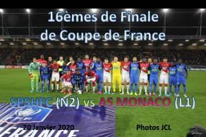 20 Janvier 2020<br/>16èmes de Finale de Coupe de France SPSHFC (N2) vs AS MONACO (L1)