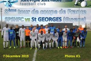 7 Décembre 2019<br/>8ème tour de coupe de France  SPSHFC vs St GEORGES (Guyane)