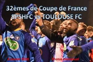 4 Janvier 2020<br/>32èmes de Coupe de France SPSHFC vs TOULOUSE FC